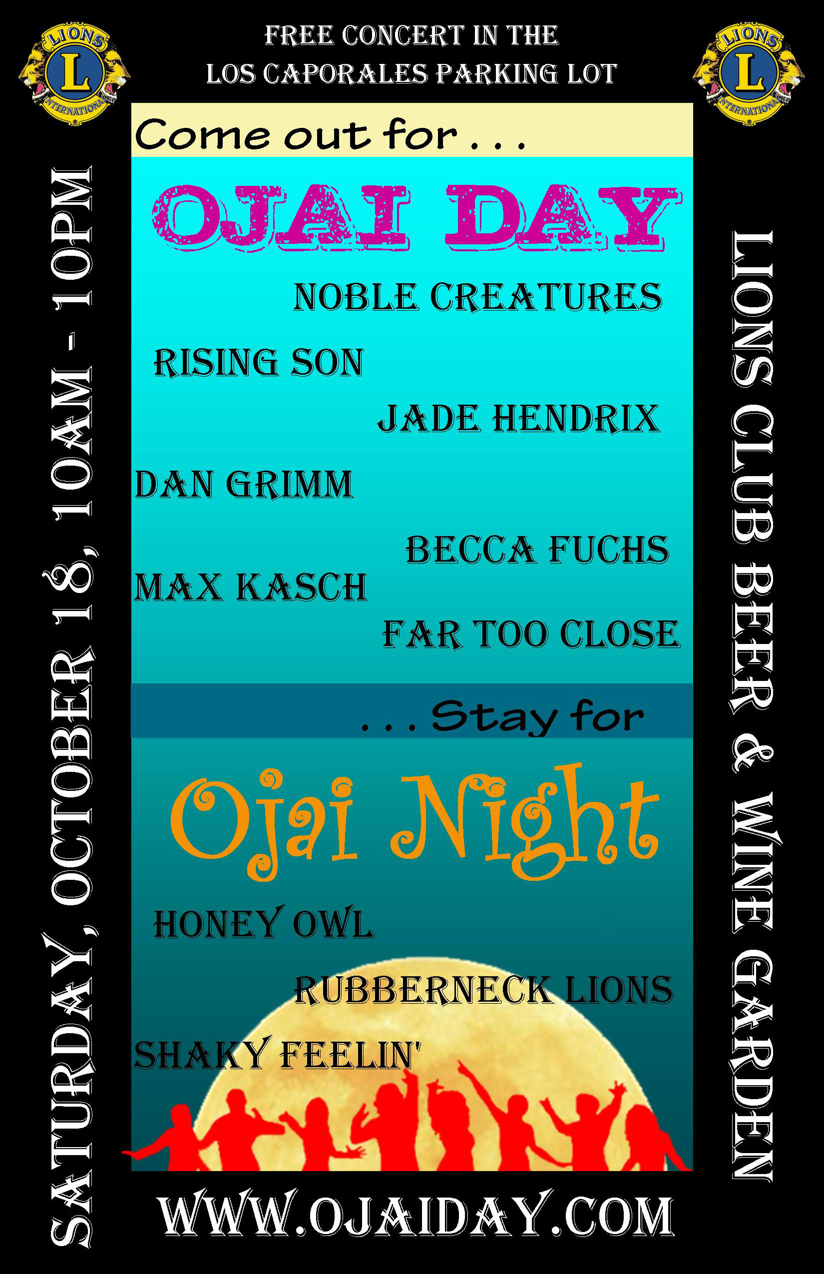 "Ojai Valley Lions Club is hosting FREE LIVE MUSIC ""OJAI DAY & NIGHT""  October 18th 10AM-10PM"